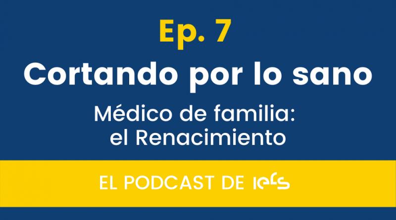Médico de familia: el Renacimiento